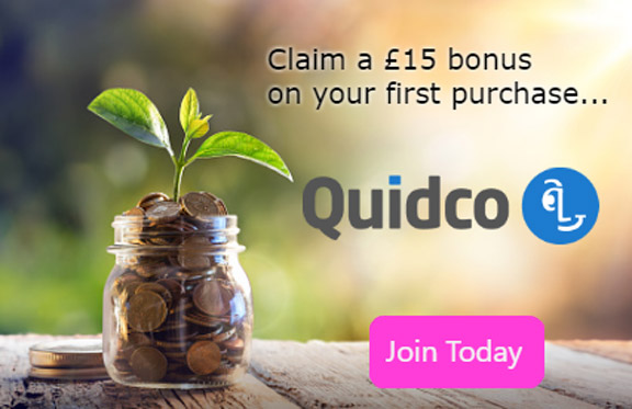 Claim a £15 bonus on your first purchase - Quidco - Click here to join today