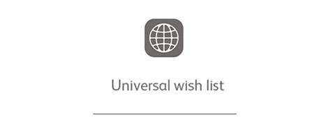 Universal wish list