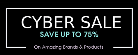 Cyber Sale - Save up to 75% on amazing brands and products
