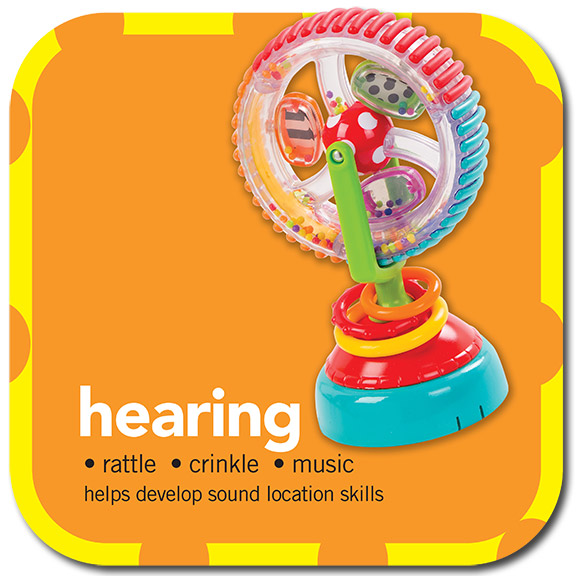 hearing •rattle •crinkle • music •helps develop sound location skills