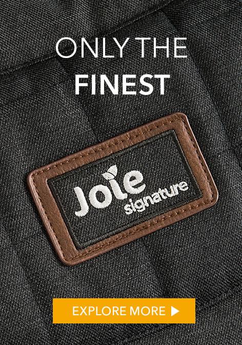 Joie Signature explore more