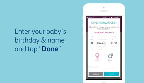 "Enter your baby's birthday & name and tap ""Done"""