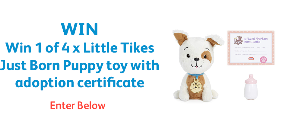 Win 1 of 4 x Little Tikes Just Born Puppy toy with adoption certificate