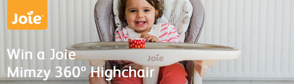 Joie - Win a Joie Mimzy 360 degree Highchair
